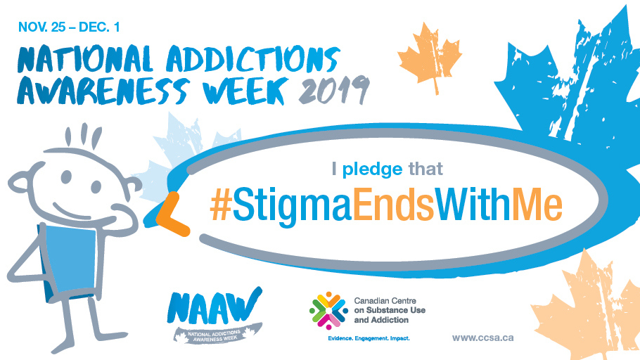 It's National Addictions Awareness Week from November 25th to December 1st