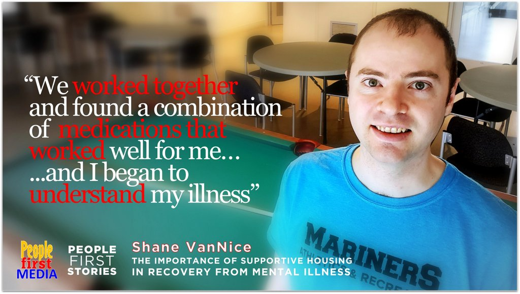 Supportive housing is essential for Shane's ongoing recovery from mental illness