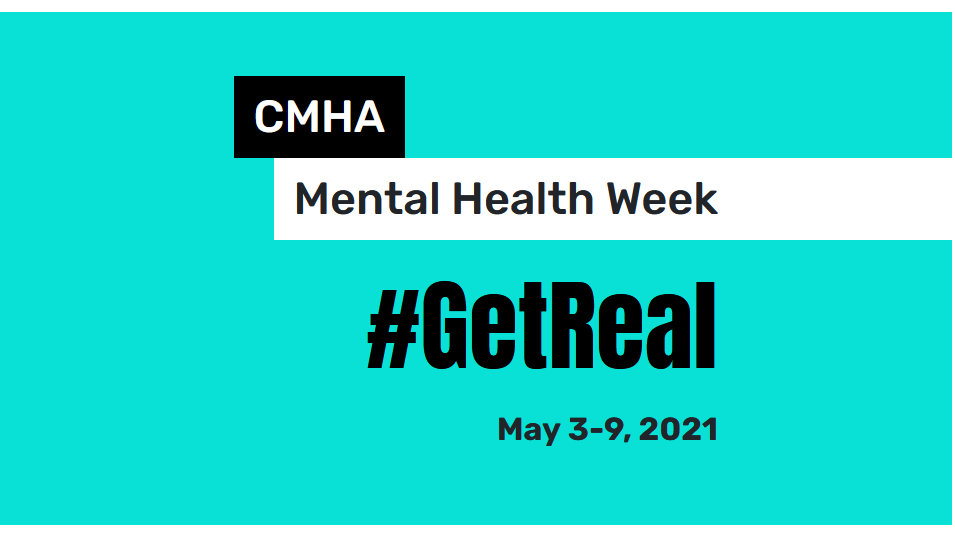 #GetReal about how you feel: Mental Health Week in Canada May 3 to 9